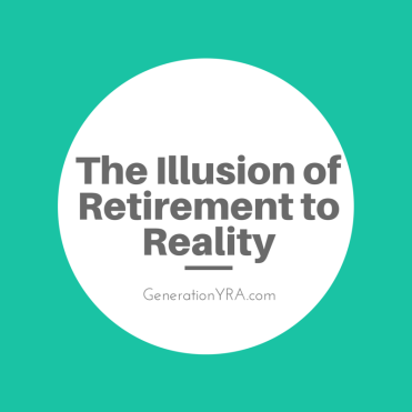 Illusion of Retirement