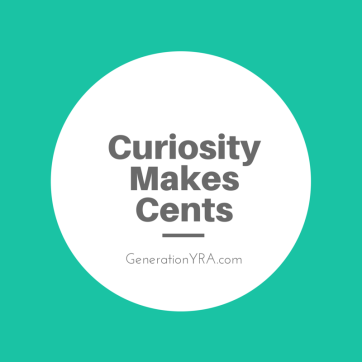 Curiosity Makes Cents